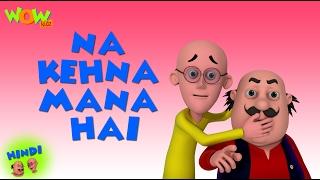 getlinkyoutube.com-Na Kehna Mana Hai - Motu Patlu in Hindi - 3D Animation Cartoon for Kids HD