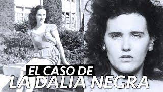 TODO sobre el MISTERIOSO caso de LA DALIA NEGRA | Paulettee