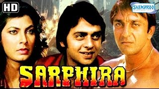 Sarphira {HD} Sanjay Dutt | Anupam Kher | Kimi Katkar   Hindi Movie (With Eng Subtitles)