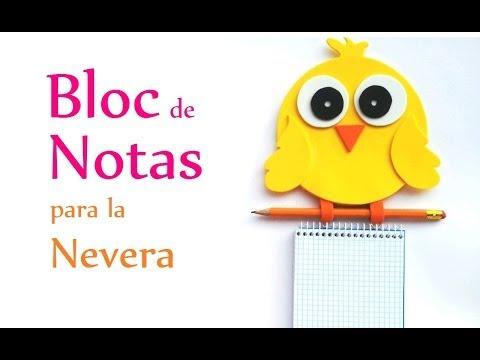 Manualidades: BLOC de NOTAS para la NEVERA (pollito) - Innova Manualidades