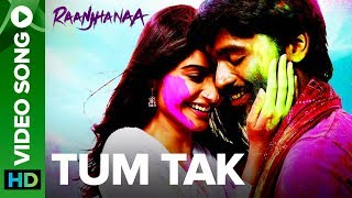 getlinkyoutube.com-Tum Tak | Full Video Song | Raanjhanaa