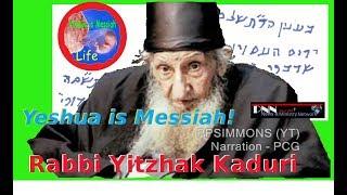 getlinkyoutube.com-Rabbi Yitzhak Kaduri Reveals Yeshua is Messiah!