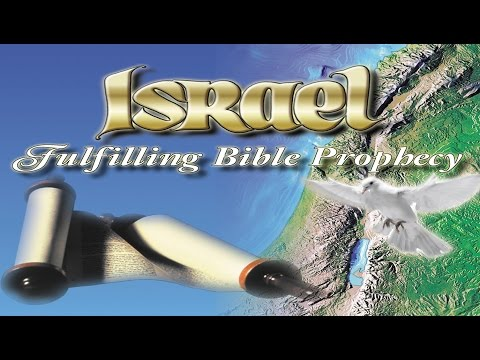 Israel: Fulfilling Bible Prophecy -k0EYIyIaQwE
