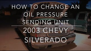 getlinkyoutube.com-Oil Pressure Sending Unit | 2003 - 2006 Chevy Silverado