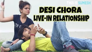 Desi Chora Live-in Relationship - This is Sumesh - Love Story of this week width=