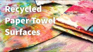 getlinkyoutube.com-How to: Recycled Paper Towel Fabric Tutorial
