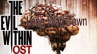 getlinkyoutube.com-The Evil Within - [OST] Long Way Down