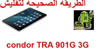 طريقة تفليش تابلاث كوندور condor TRA 901G 3G