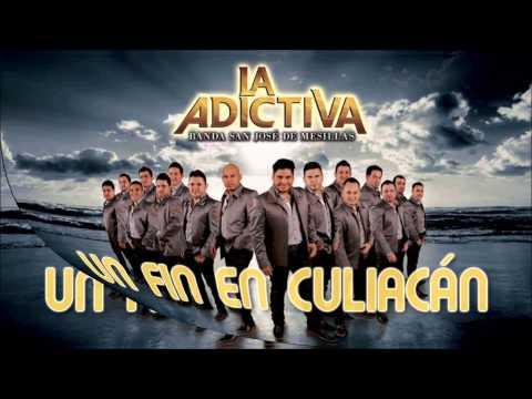 La adictiva banda san jose de mesillas Un fin en culiacan ¨2014¨
