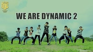 getlinkyoutube.com-DYNAMIC DANCE CREW-WE ARE DYNAMIC 2 (2015)
