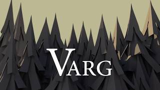 Varg - Vancouver  Film School (VFS)