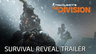 Tom Clancy's The Division - Survival Reveal Trailer