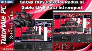 getlinkyoutube.com-Setari OBS Consum Redus si Dublu LIVE Fara Intreruperi
