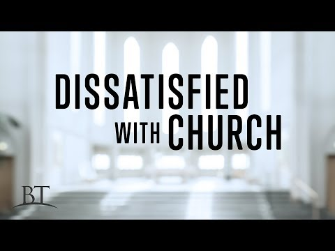 Beyond Today -- Dissatisfied with Church