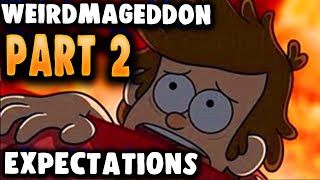 getlinkyoutube.com-Weirdmageddon Part 2 Gravity Falls Expectations