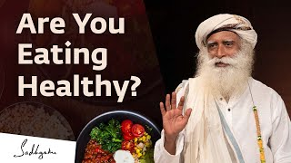 getlinkyoutube.com-Healthy Food and a Proper Diet -- How Does One Decide? - Sadhguru