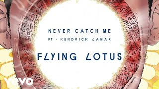 getlinkyoutube.com-Flying Lotus - Never Catch Me (Official Audio) ft. Kendrick Lamar