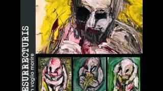 Resurrecturis - Prologue/Fuck Face