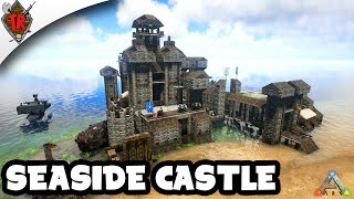 getlinkyoutube.com-ARK Survival Evolved Base Showcase: Seaside Castle!