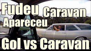 GOL TURBO VS CARAVAN ASPIRADA - FUDEU CARAVAN APARECEU - Sady GoTurbo