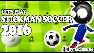 getlinkyoutube.com-Let's Play - Stickman Soccer 2016 (Get Your European Cup 2016 Trophy)