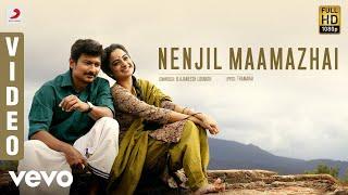 Nimir - Nenjil Maamazhai Video   Udhayanidhi Stalin, Namitha Pramod