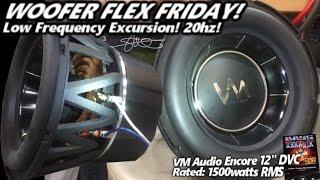 "getlinkyoutube.com-Woofer Flex Friday! VM Audio Encore 12"" - Low Frequency 20hz Excursion! 1500 Watts"