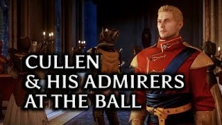getlinkyoutube.com-Dragon Age: Inquisition - Cullen and his admirers at the Ball