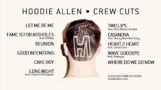 Hoodie Allen - Crew Cuts - Official Full Album