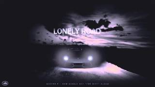 Master P - Lonely Road