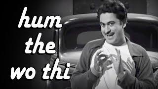 Hum The Woh Thi | Chalti Ka Naam Gaadi Songs | Kishore Kumar | Anoop Kumar | Mohan Choti |Filmigaane