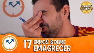 getlinkyoutube.com-17 ERROS QUE NÃO TE DEIXAM EMAGRECER | Saúde na Rotina