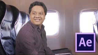 After Effects TUTORIALS : Put Yourself Inside a Plane Without a Ticket!