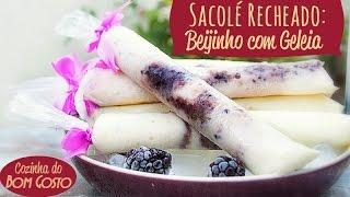 getlinkyoutube.com-Sacolé / Geladinho / Chup-Chup RECHEADO - Beijinho com Geleia de Amora | Gabi Rossi | Bom Gosto