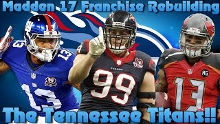 getlinkyoutube.com-Madden 17 Franchise Rebuilding The Tennessee Titans!!
