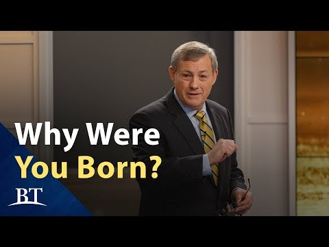 Beyond Today -- Why Were You Born?