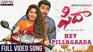 Hey Pillagaada Full Video Song || Fidaa Full Video Songs || Varun Tej, Sai Pallavi || Sekhar Kammula width=