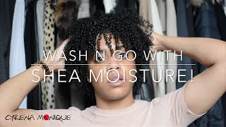 WASH & GO USING SHEA MOISTURE