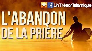 getlinkyoutube.com-RAPPEL POIGNANT SUR L'ABANDON DE LA PRIÈRE!