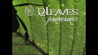 getlinkyoutube.com-32 Leaves - Panoramic (Full Album)