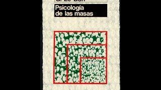 Psicologia De Las Masas - Audiolibro  Gustave Le Bon