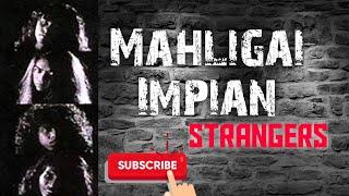 Mahligai Impian - Strangers width=