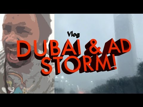 VLOG | DUBAI & AD STORM