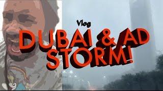 VLOG   DUBAI & AD STORM