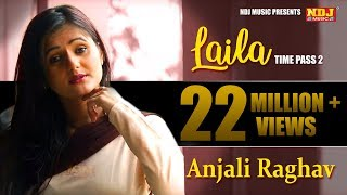 getlinkyoutube.com-New Haryanvi Song | टाईम पास 2 लैला  | Anjali Raghav Hits | Time Pass 2 Laila  | Latest Song 2016