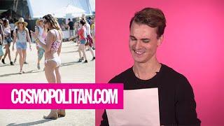 Guys React to Your Coachella Style | Cosmopolitan