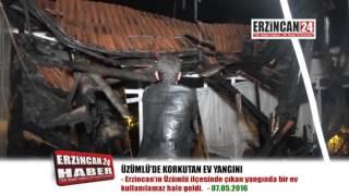 Üzümlü'de Korkutan Ev Yangını