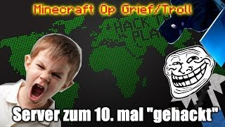 "getlinkyoutube.com-Minecraft Op Grief/Troll - Server zum 10. mal ""gehackt""!"
