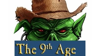 9th Age Orc and Goblin Review/Reaction 2015 11 13