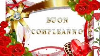 getlinkyoutube.com-Buon compleanno - Tanti auguri a te!!